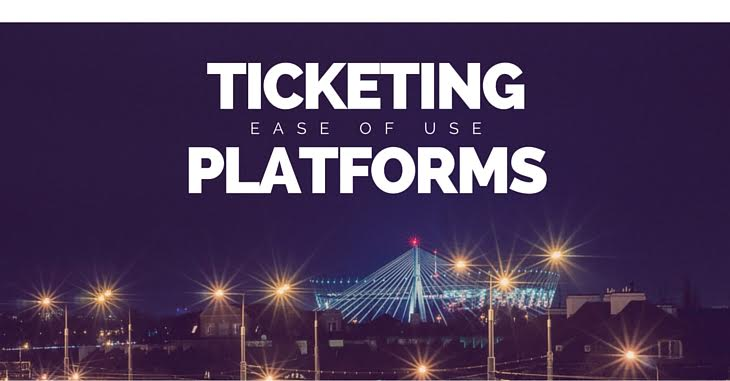 Ticketing Platforms: Ease of Use