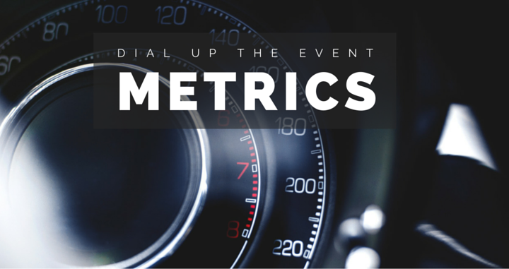 Dial Up The Metrics: Measuring Event Success Accurately