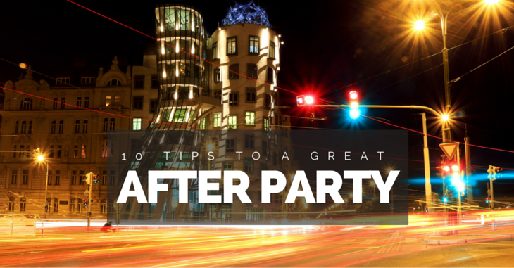 10 Tips To A Great After Party