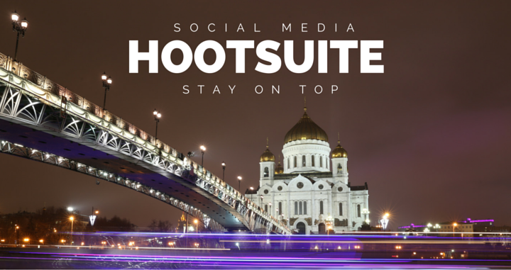 Stay on Top of Social Media with Hootsuite
