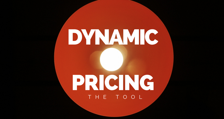 DYNAMIC PRICING: THE TOOL
