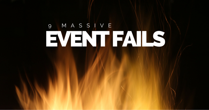 9 Massive Event Fails – And How to Avoid Them