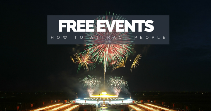 How to Attract People to Your Free Event