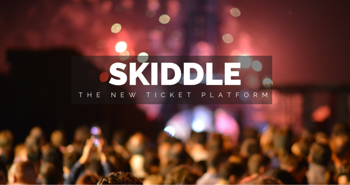 Skiddle: The Ticket Platform That's Taking Over